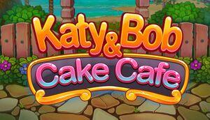 Katy & Bob: Cake Café cover