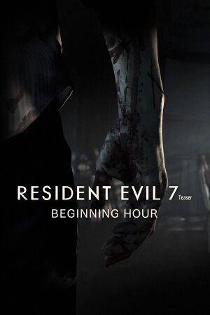 Resident Evil 7 Teaser: Beginning Hour cover