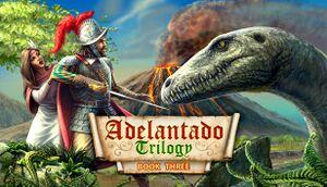Adelantado Trilogy. Book Three cover
