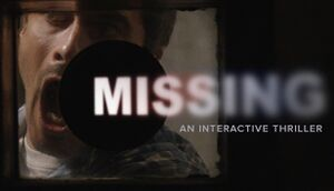 Missing: An Interactive Thriller - Episode One cover