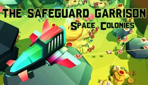 The Safeguard Garrison: Space Colonies cover