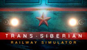 Trans-Siberian Railway Simulator cover