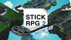 Stick RPG 2: Director's Cut cover