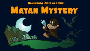 Adventure Apes and the Mayan Mystery cover