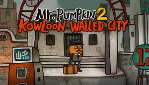 Mr. Pumpkin 2: Kowloon walled city cover