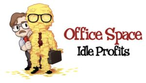 Office Space: Idle Profits cover