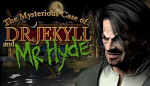 The mysterious Case of Dr. Jekyll and Mr. Hyde cover