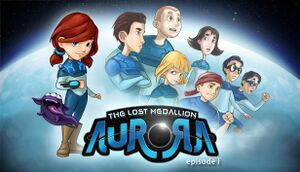 Aurora: The Lost Medallion Episode I cover