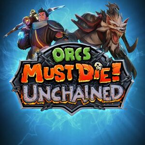 Orcs Must Die! Unchained cover