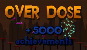 Achievement Hunter: Overdose cover