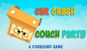 Car Crash Couch Party cover