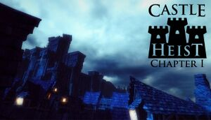 Castle Heist: Chapter 1 cover
