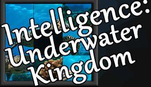 Intelligence: Underwater Kingdom cover
