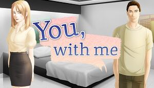 You, With Me - A Kinetic Novel cover