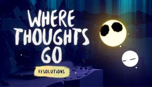 Where Thoughts Go: Resolutions cover