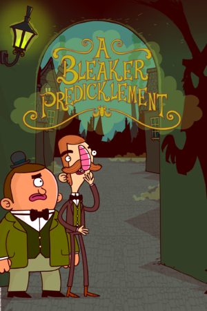 Adventures of Bertram Fiddle: Episode 2: A Bleaker Predicklement cover