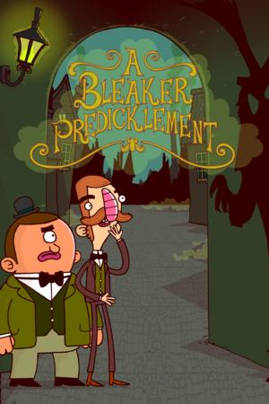 Adventures of Bertram Fiddle: Episode 2: A Bleaker Predicklement cover