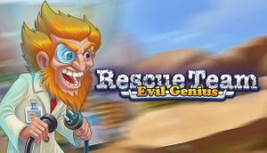 Rescue Team: Evil Genius cover