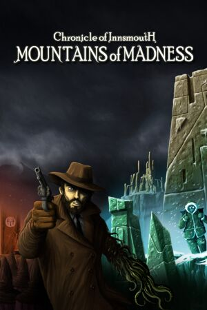 Chronicle of Innsmouth: Mountains of Madness cover