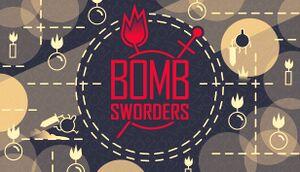 Bomb Sworders cover