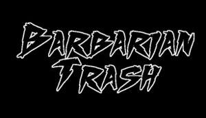 Barbarian Trash cover