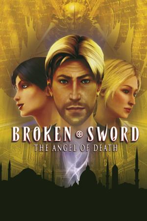 Broken Sword 4: The Angel of Death (Secrets of the Ark) cover