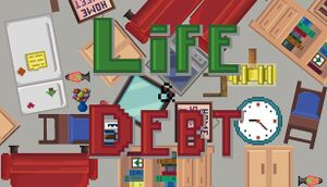 Life and Debt: A Real Life Simulator cover