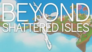 Beyond Shattered Isles cover