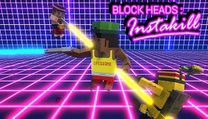 Block Heads: Instakill cover
