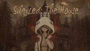Silenced: The House cover