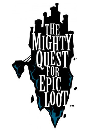 The Mighty Quest for Epic Loot cover