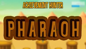 Achievement Hunter: Pharaoh cover