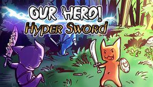 Our Hero! Hyper Sword cover