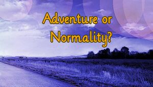 Adventure or Normality? cover