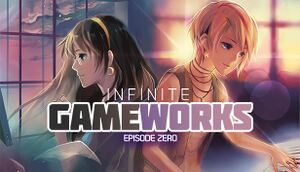 Infinite Game Works Episode 0 cover