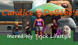Candice DeBébé's Incredibly Trick Lifestyle cover