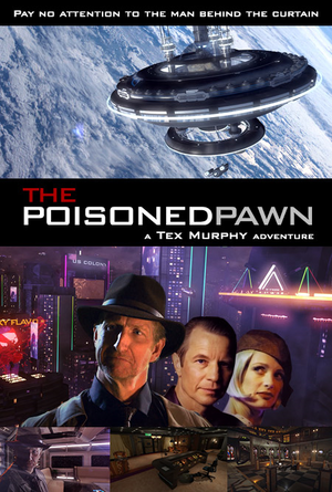 The Poisoned Pawn: A Tex Murphy Adventure cover