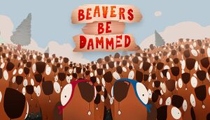 Beavers Be Dammed cover