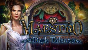 Maestro: Dark Talent cover