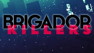 Brigador Killers cover
