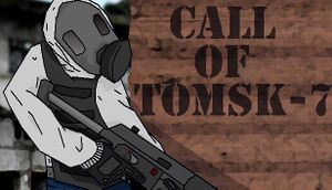 Call of Tomsk-7 cover