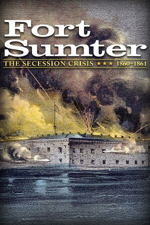 Fort Sumter: The Secession Crisis cover