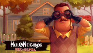 Hello Neighbor Pre-Alpha cover