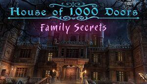 House of 1000 Doors: Family Secrets cover