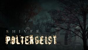 Shiver: Poltergeist cover