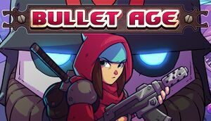 Bullet Age cover