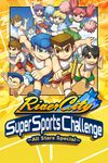 River City Super Sports Challenge: All Stars Special
