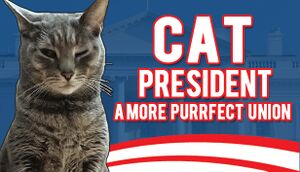 Cat President: A More Purrfect Union cover