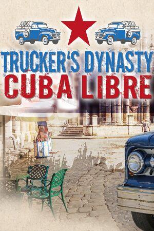 Trucker's Dynasty - Cuba Libre cover