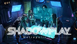 Shadowplay: Metropolis Foe cover